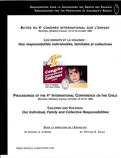 4e  Congrès International – Les enfants et la violence : Nos responsabilités individuelles, familiales et collectives