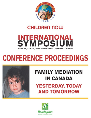 International Symposium – Family Mediation in Canada: Yesterday, Today and Tomorrow