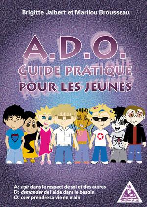 A.D.O. : Guide pratique pour les jeunes