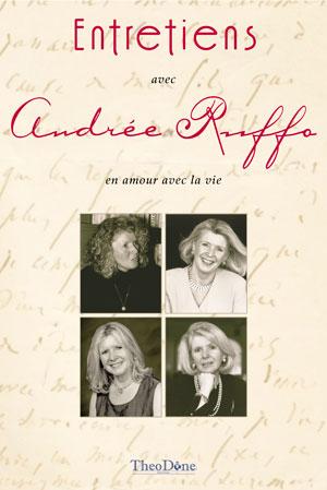 Entretiens avec Andrée Ruffo – en amour avec la vie