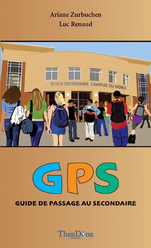 GPS : Guide de passage au secondaire