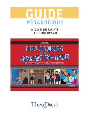 Guide pédagogique – Les jeunes et les gangs de rue