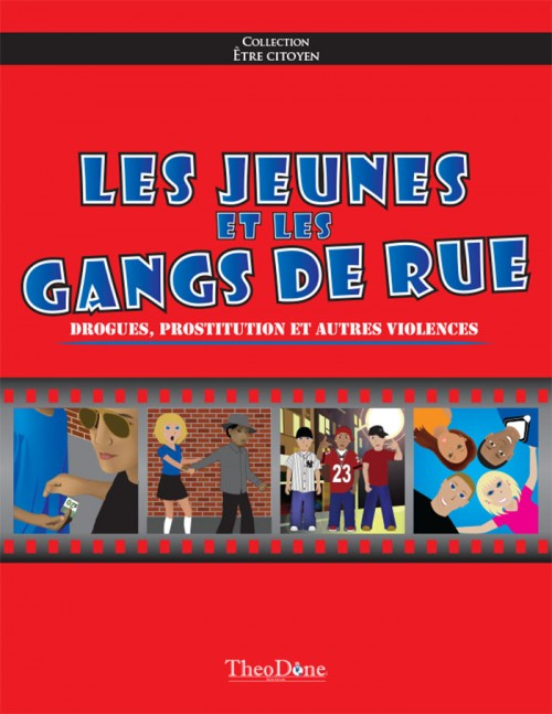 Les jeunes et les gangs de rue