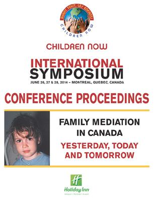 Symposium International La médiation familiale au Canada, hier, aujourd'hui et demain