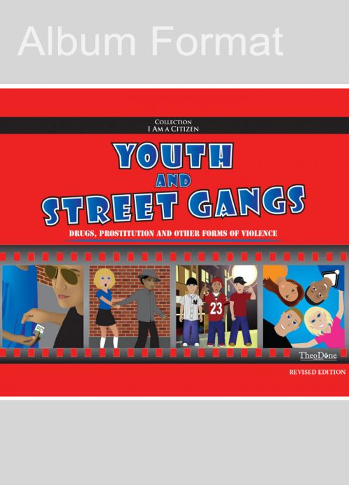 Youth and Street Gangs, Revised Edition