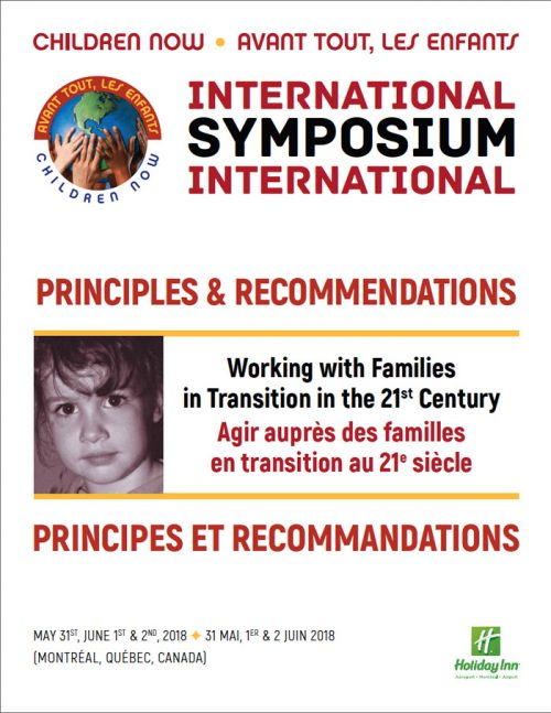 2018 International Symposium – Principles & Recommendations – Working with Families in Transition in the 21st Century
