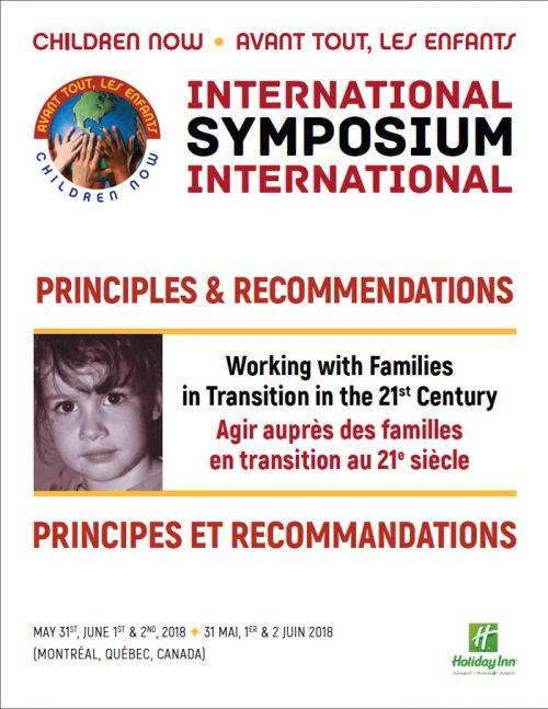 Symposium International 2018 – Principes et Recommandations – Agir Auprès des Familles en Transition au 21e Siècle
